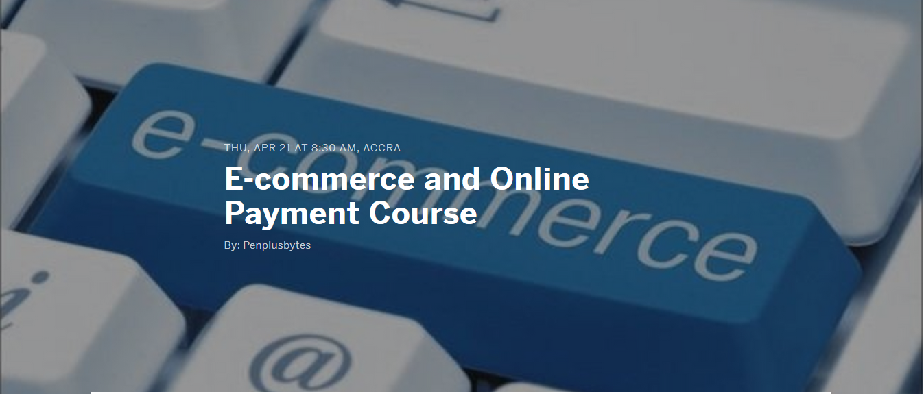 Registration Open: E-commerce and Online Payment Course