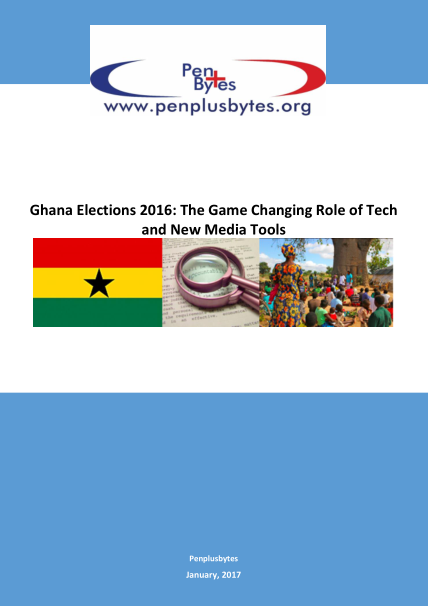 Ghana Elections 2016: The Game Changing Role of Tech and New Media Tools