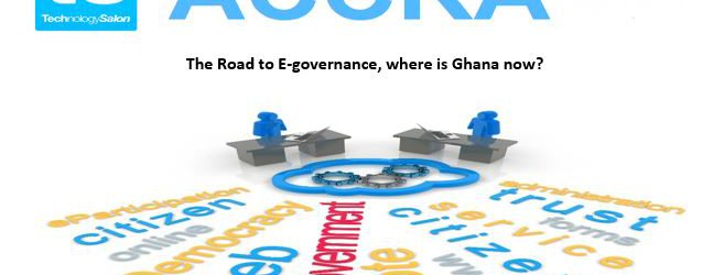 """RSVP NOW: March Tech Salon on """"The road to E-governance, where is Ghana now?"""""""