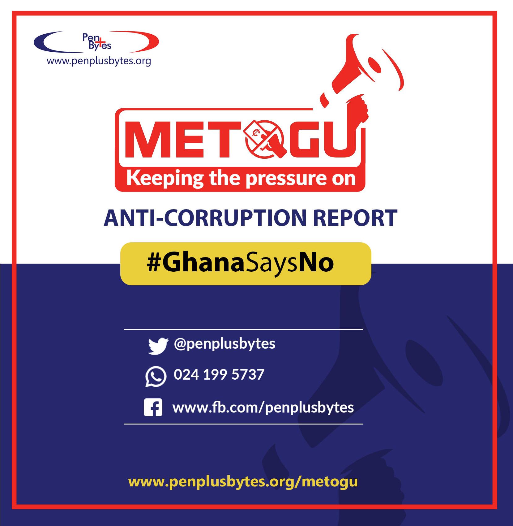 NPP Government to Engage Penplusbytes on METOGU Anti-corruption Report