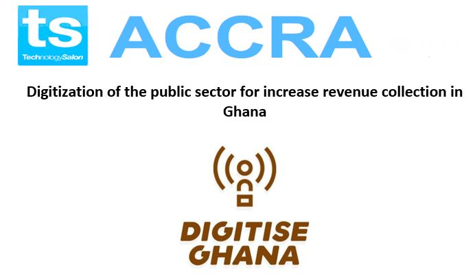 """RSVP Now: August Tech Salon on """"Digitization of the public sector for increase revenue collection in Ghana"""""""