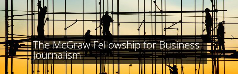 Applications Open: The McGraw Fellowship for Business Journalism